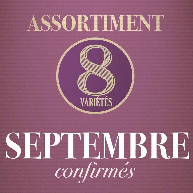09 - ASSORTIMENT DE SEPTEMBRE - confirmés