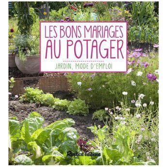 LES BONS MARIAGES AU POTAGER